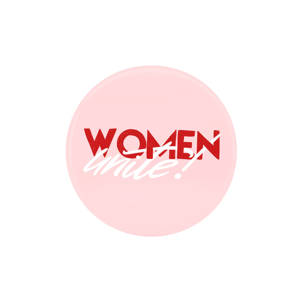 Women Unite! Badge - House Of Wonderland, HOW
