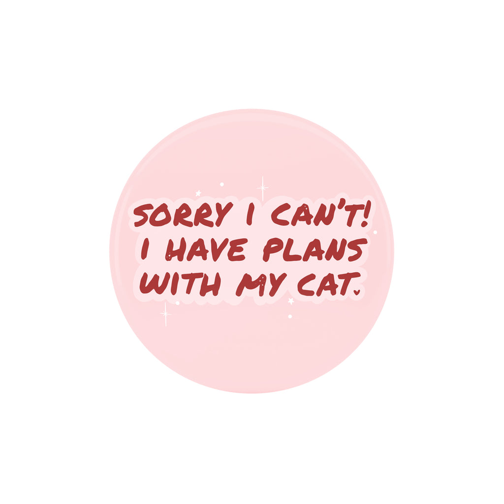 Plans With My Cat Badge - House Of Wonderland, HOW