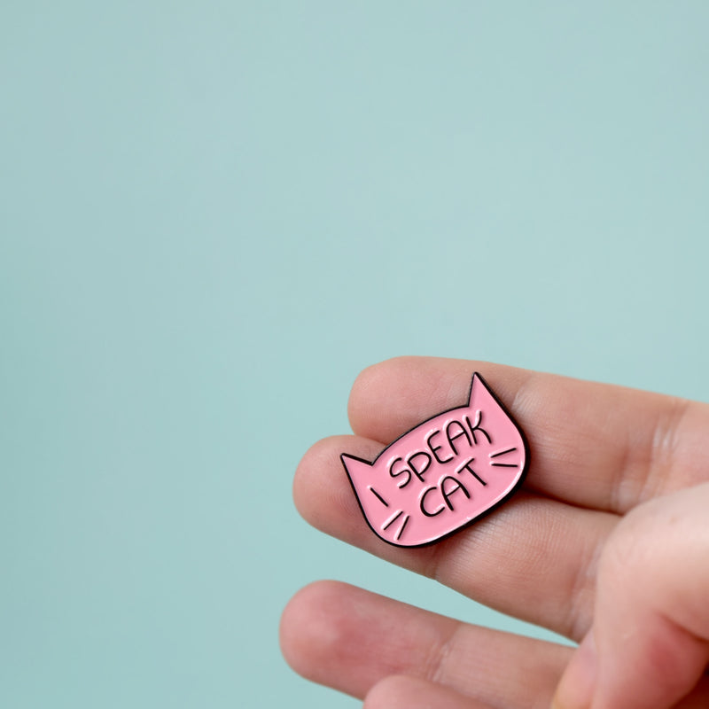 I Speak Cat Enamel Pin - House Of Wonderland