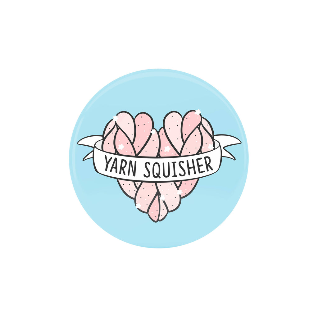 Yarn Squisher Badge - House Of Wonderland, HOW