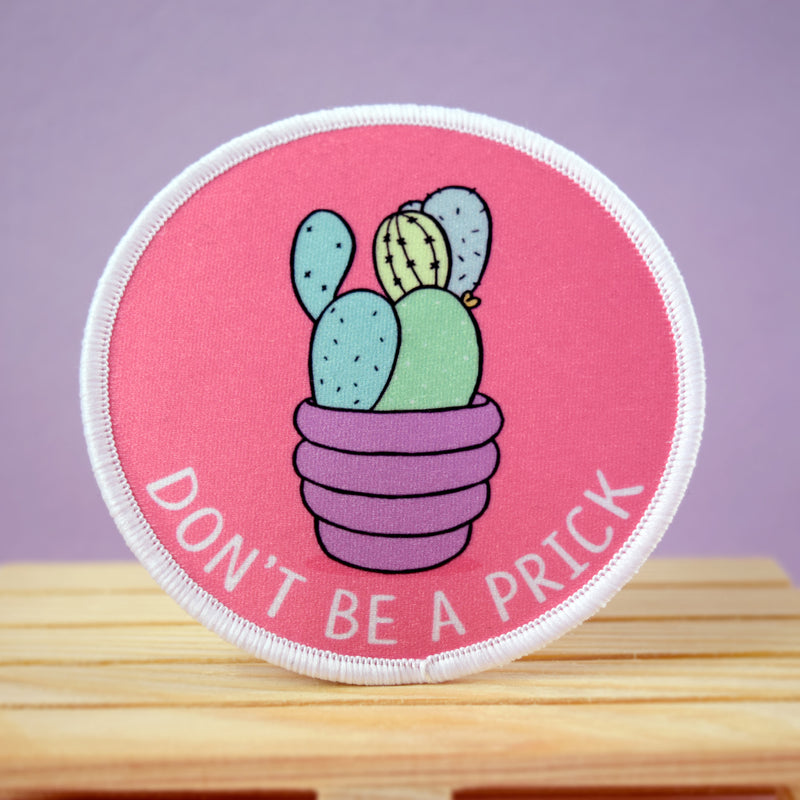 Don't Be A Prick Iron on Patch - House Of Wonderland, HOW