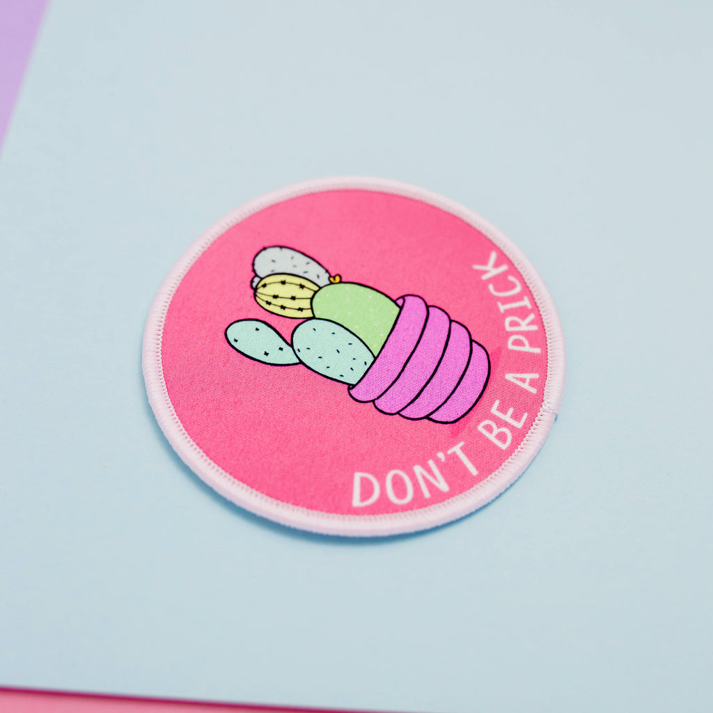 Don't Be A Prick Iron on Patch - House Of Wonderland