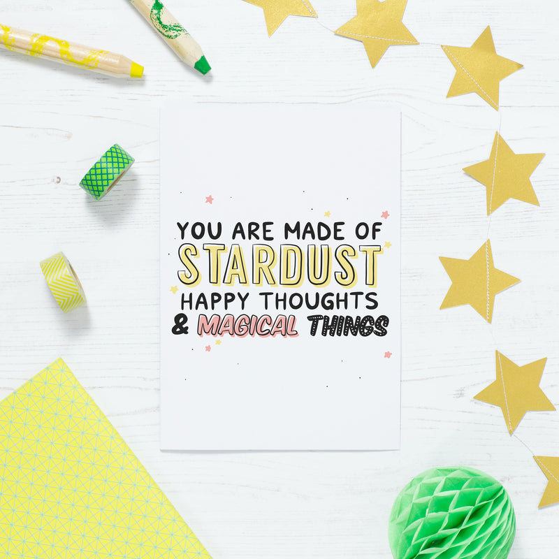 You Are Made Of Stardust Print - House Of Wonderland