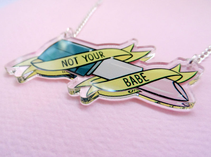 Not Your Babe Necklace - House Of Wonderland, HOW