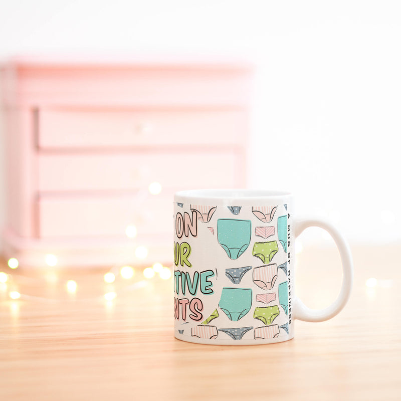 Positive Pants Mug - House Of Wonderland
