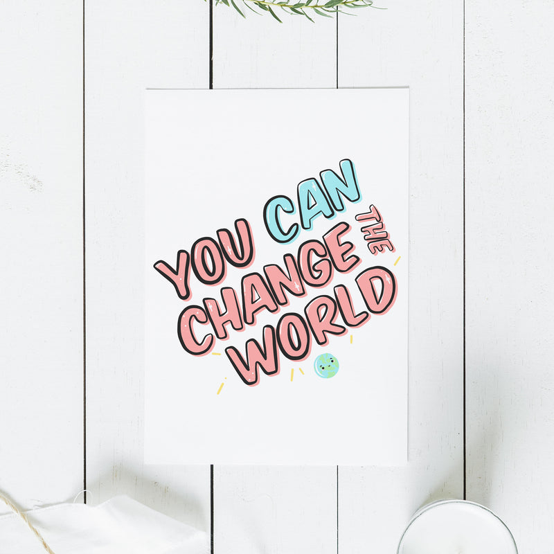 Change The World Print - House Of Wonderland, HOW