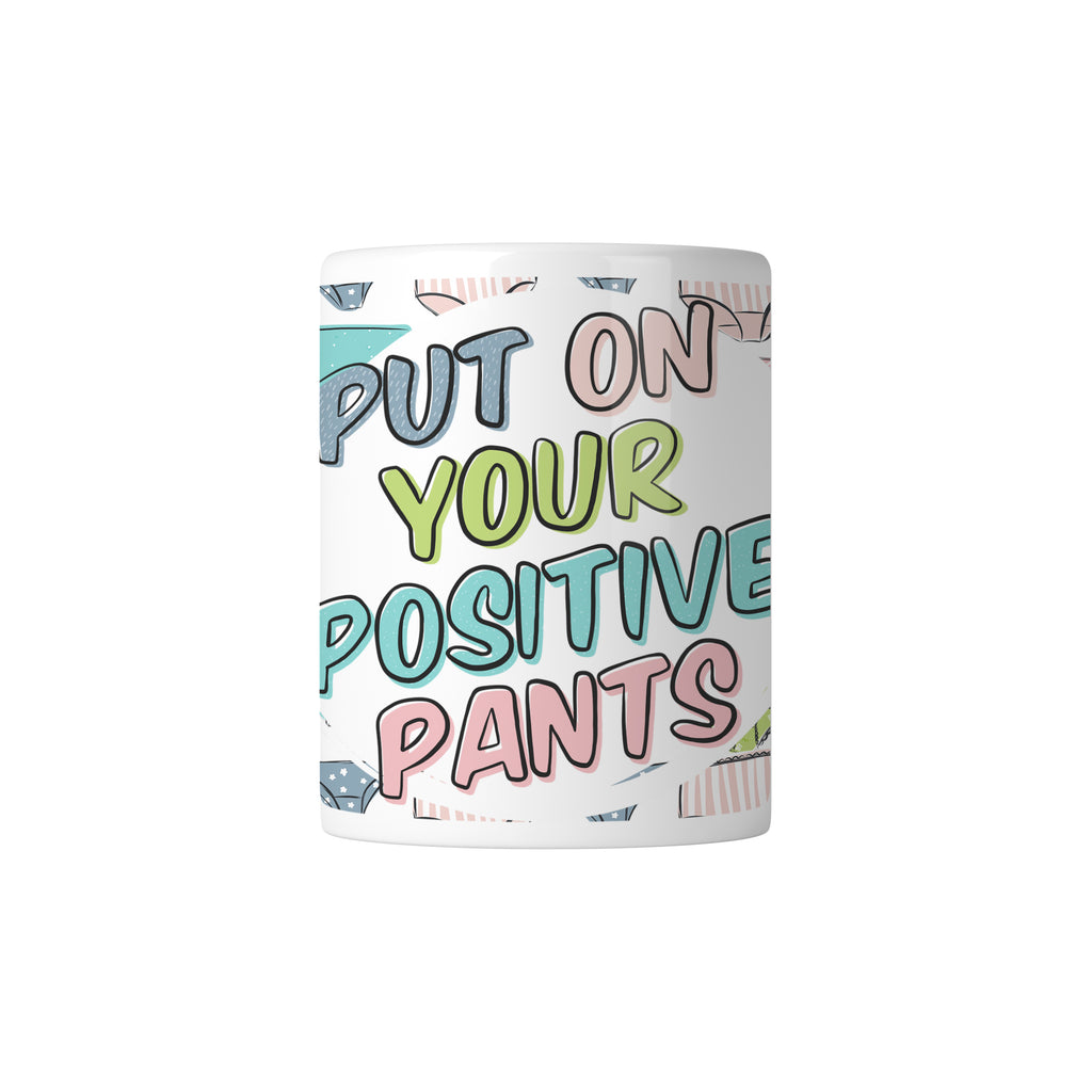 Positive Pants Mug - House Of Wonderland, HOW
