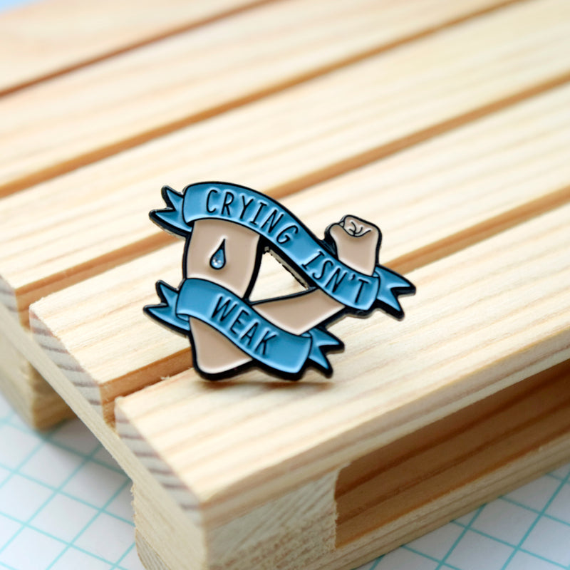 Crying Isn't Weak Enamel Pin - House Of Wonderland, HOW
