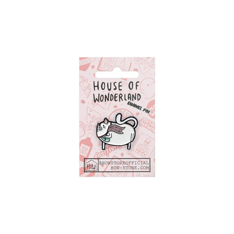 Less Catcalling Enamel Pin - House Of Wonderland, HOW