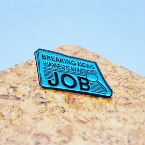 Happiness Inside Job Enamel Pin - House Of Wonderland, HOW