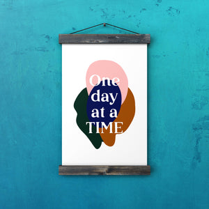One Day At A Time Print - House Of Wonderland, HOW