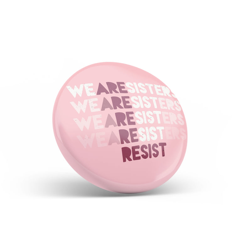 Sisters Resist Fridge Magnet - House Of Wonderland, HOW