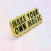 Make Your Own Magic Enamel Pin - House Of Wonderland, HOW