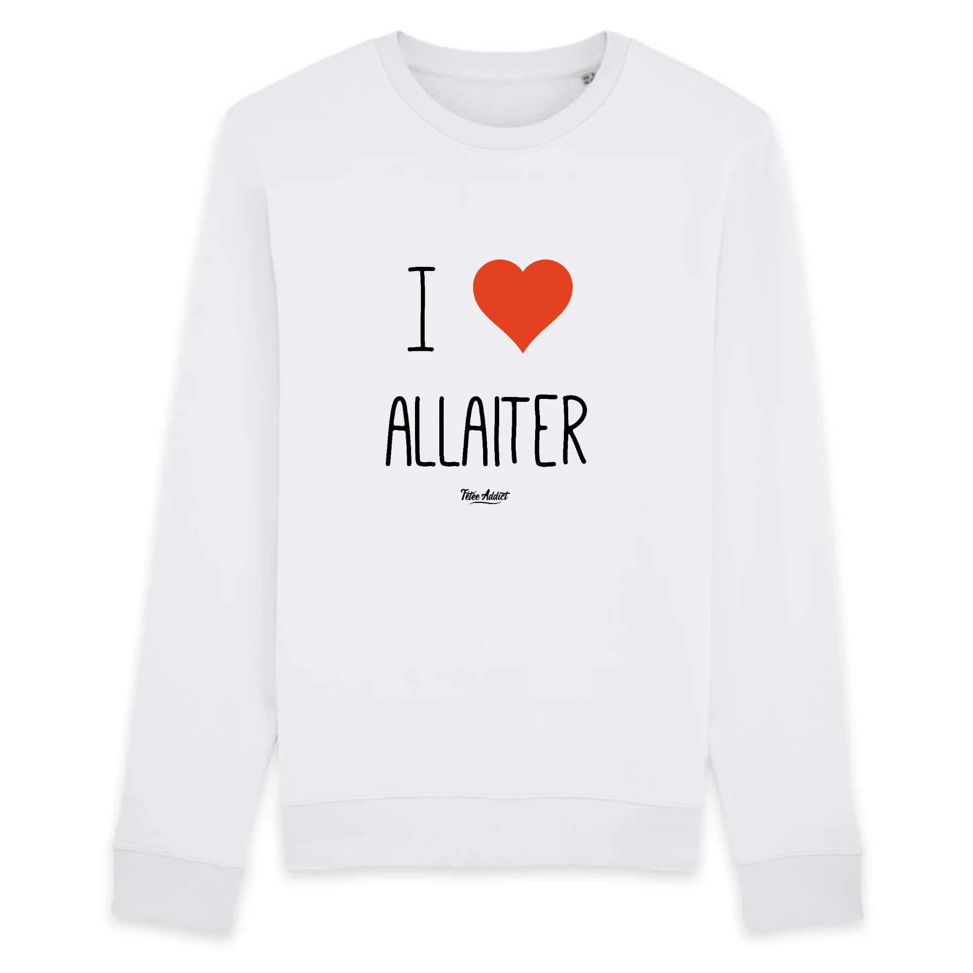 Sweat Allaitement - I Love Allaiter