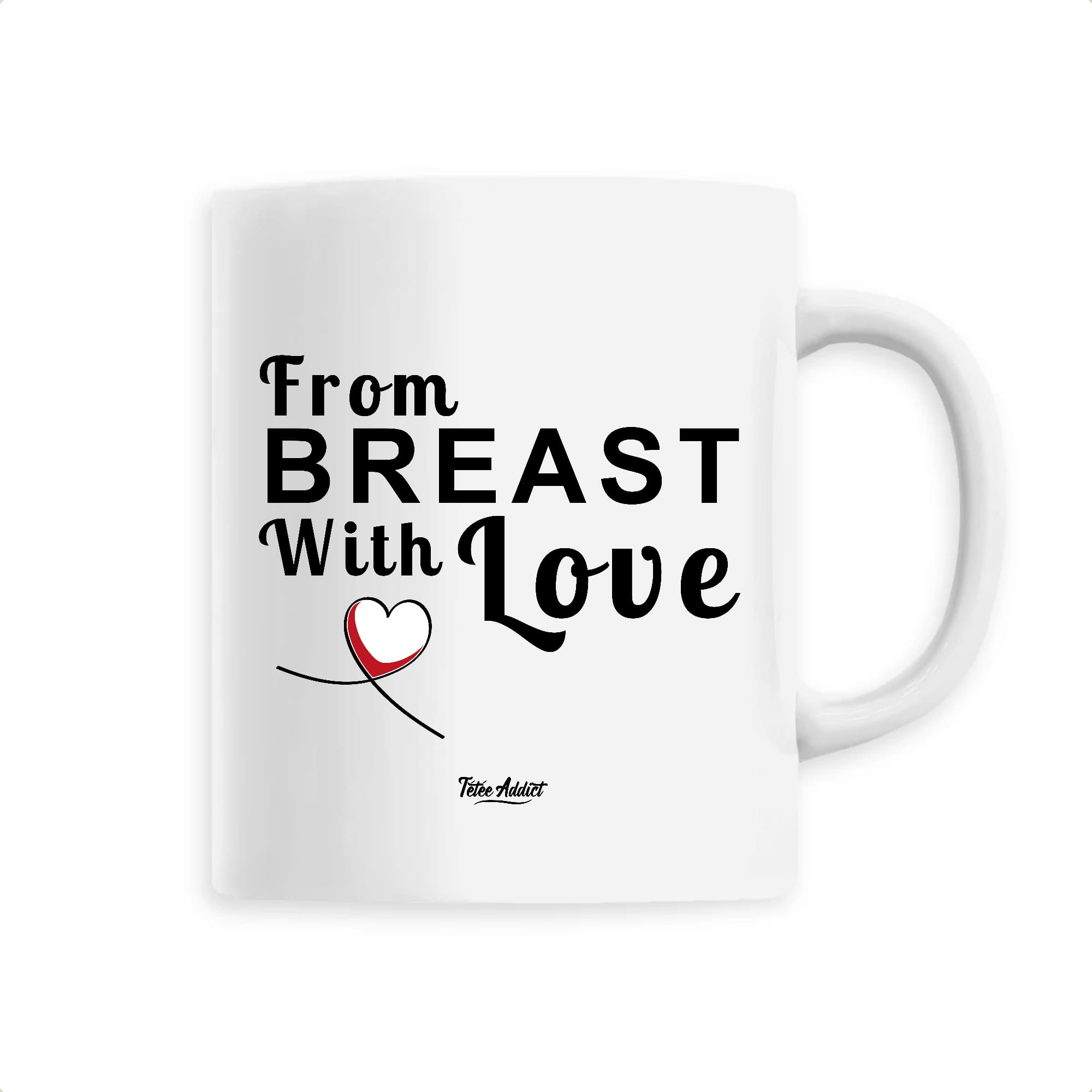 Mug Allaitement - From Breast With Love