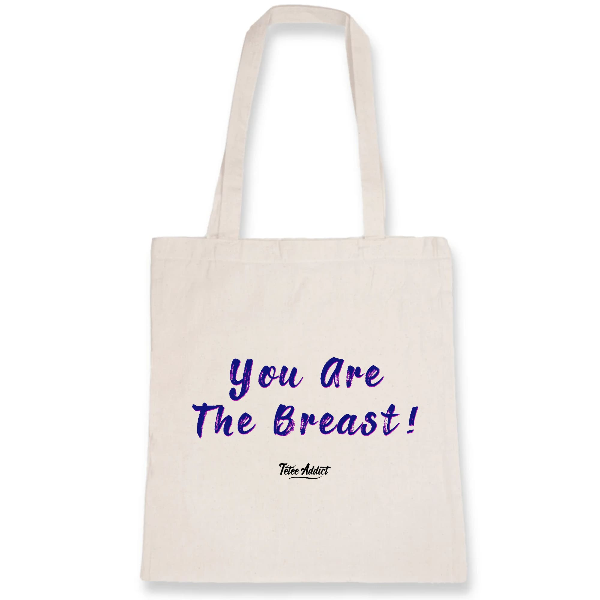 Tote Bag Allaitement You Are The Breast