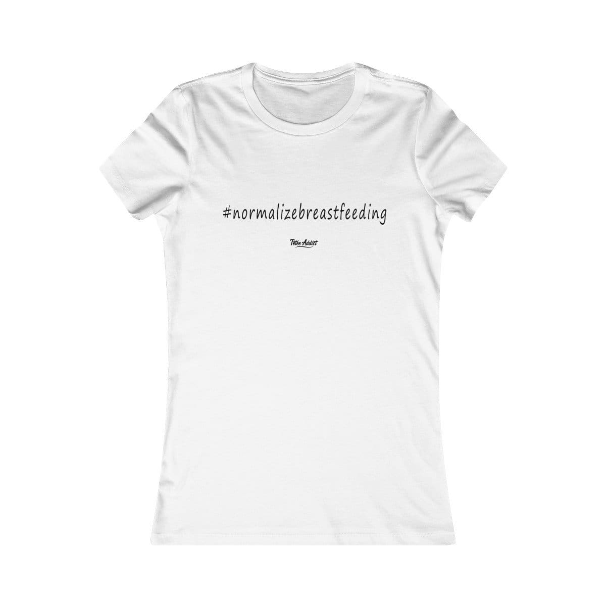 T-shirt # Hashtag Femme Allaitement #normalizebreastfeeding