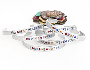 FRIENDS I'll be There for You Hand Stamped Birthstone Adjustable Cuff Bracelet - Lasting Impressions CT