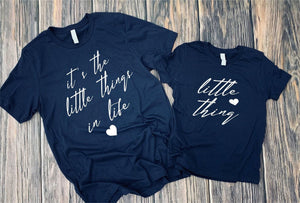 It's The Little Things T-Shirt