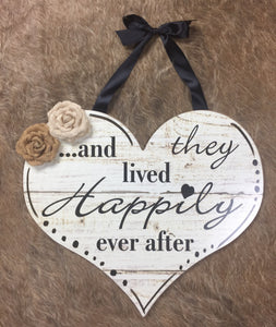 And They Lived Happily Ever After Heart Sign