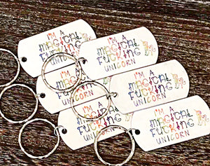 I'm A Magical Fucking Unicorn Hand Stamped Rainbow Keychain - Lasting Impressions CT
