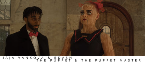 JaJa Vankova and BDASH - The Puppet and the Puppet Master