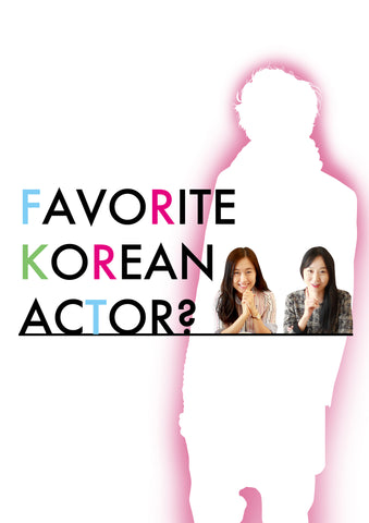 Favorite Korean Actor?