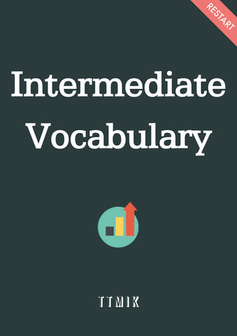 Intermediate Vocabulary (Slang + Vocabulary)