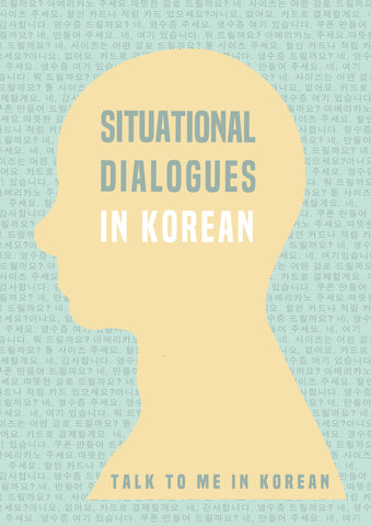 Situational Dialogues In Korean [E-book]