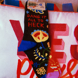 DANG IT ALL TO HECK LADIES SOCKS