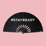 Stay Ready Fan