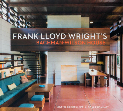 Frank Lloyd Wright's Bachman-Wilson House book at Crystal Bridges Museum of American Art.