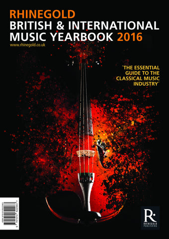 Rhinegold British & International Music Yearbook 2016