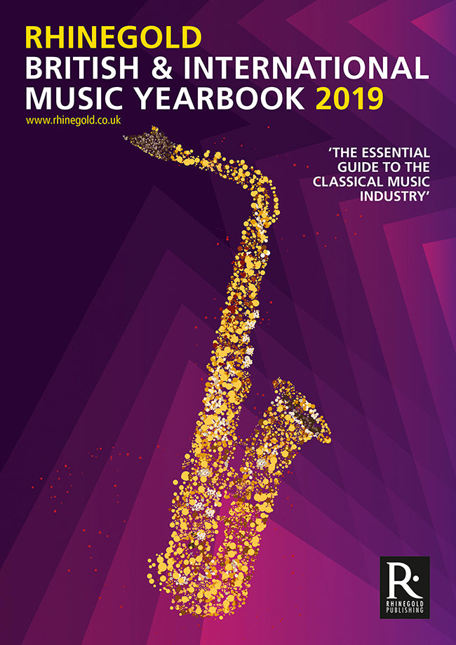 Rhinegold British & International Music Yearbook 2019