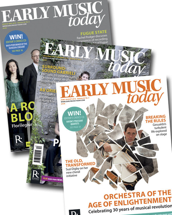 Early Music Today: 4-issue bundle