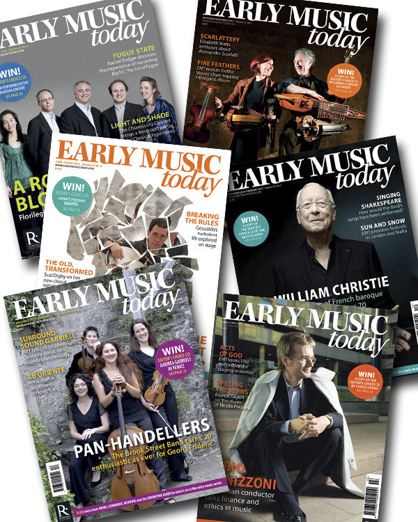 Early Music Today: 12-issue bundle