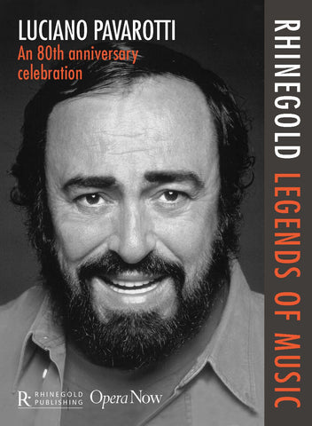 Rhinegold Legends of Music: Luciano Pavarotti