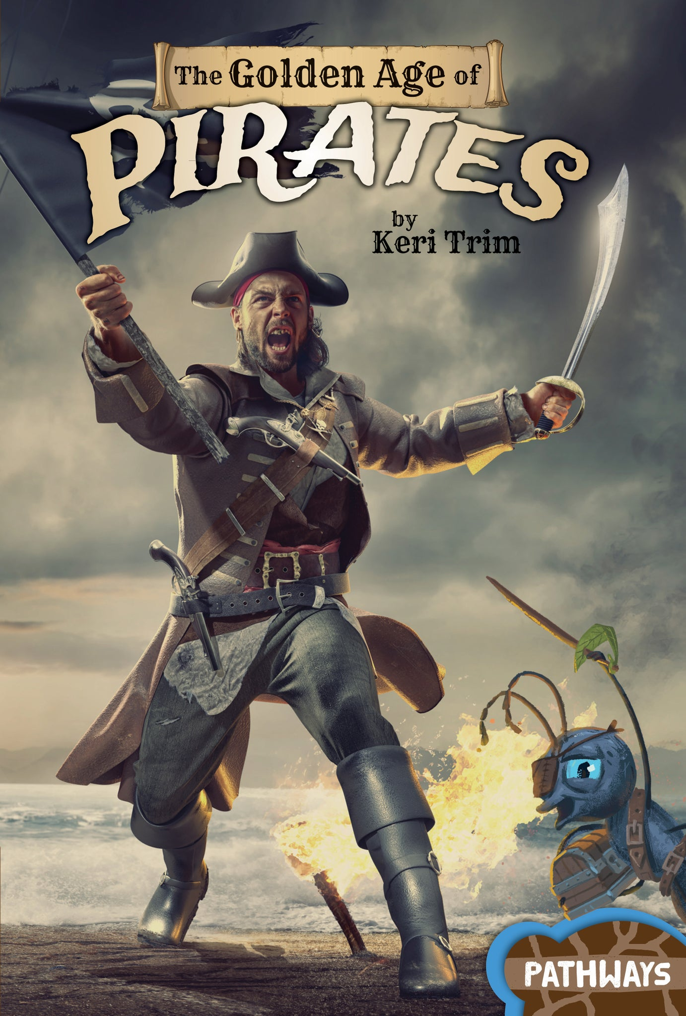Pathways: The Golden Age of Pirates