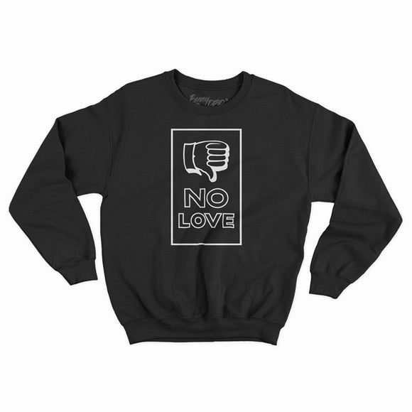 The Limited 'NO LOVE' Crewneck Sweatshirt by CLOUT x Sean Barton