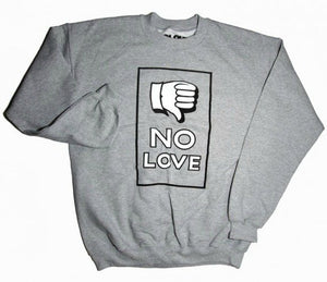 'NO LOVE' Crewneck Fleece - Gray - by CLOUT x Sean Barton