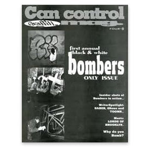 CAN CONTROL BOMBERS ISSUE - Graffiti Art Magazine