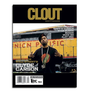 CLOUT MAGAZINE ISSUE 10 - Graffiti Art Magazine