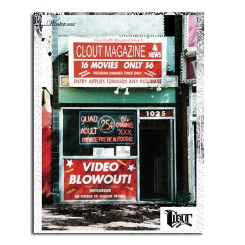 CLOUT MAGAZINE ISSUE 02 - Graffiti Art Magazine