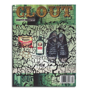 CLOUT MAGAZINE ISSUE 05 - Graffiti Art Magazine