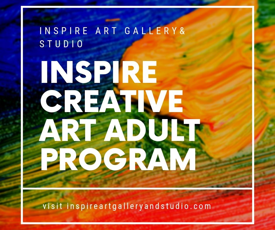Inspire Creative Art Adult Program