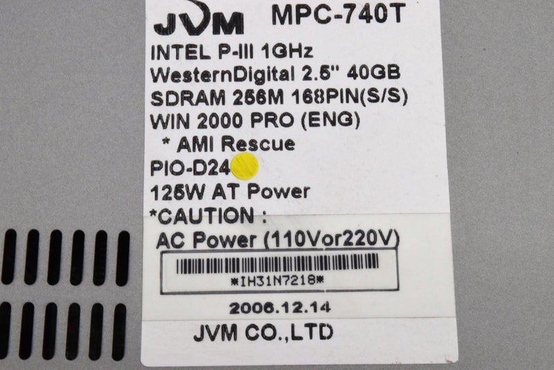 Used: JVM MPC-740T Computer Intel P-III 1GHz Western Digital 2.5 40GB 256M SDRAM