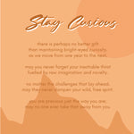 Stay Curious - Gift Set