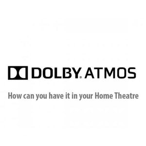 What is Dolby Atmos? How can you have it in your Home Theatre?