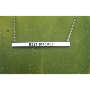 SILVER BAR NECKLACE - BEST BITCHES - NECKLACE