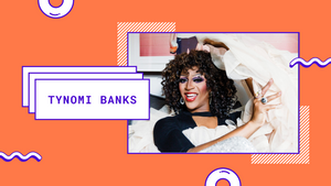 How Tynomi Banks became a world-class drag entertainer